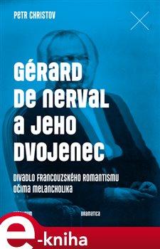 Gérard de Nerval a jeho dvojenec