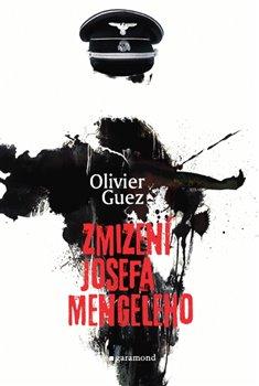 Obálka titulu Zmizení Josefa Mengeleho