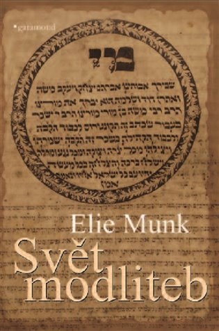 Svět modliteb - Elie Munk | Booksquad.ink