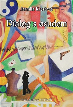 Obálka titulu Dialog s osudem