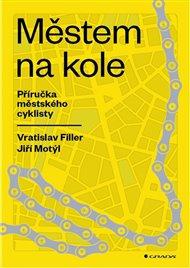 Městem na kole - Příručka městského cyklisty