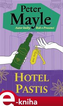 Obálka titulu Hotel Pastis
