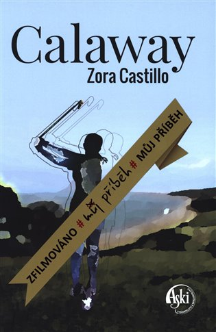 Calaway - Zora Castillo | Booksquad.ink