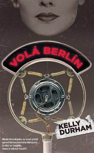 Volá Berlín - Kelly Durham | Booksquad.ink
