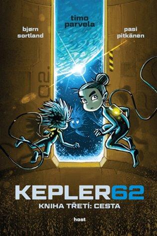 Kepler62: Cesta. Kniha třetí - Timo Parvela,   Booksquad.ink