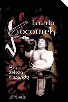 Obálka titulu Franta Kocourek – Král železa a srandy