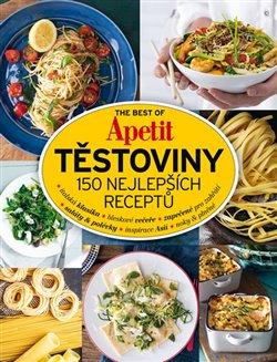 Obálka titulu The Best of Apetit III. - Těstoviny 150 nejlepších receptů