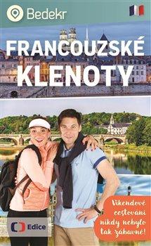 Obálka titulu Bedekr: Francouzské klenoty