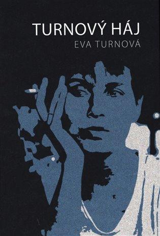 Turnový háj - Eva Turnová | Replicamaglie.com