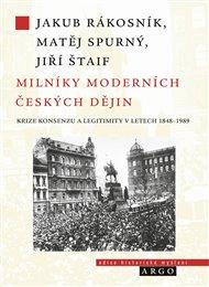 Milníky moderních českých dějin