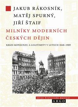 Obálka titulu Milníky moderních českých dějin