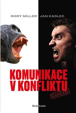 Komunikace v konfliktu - Jan Kadlec,   Booksquad.ink