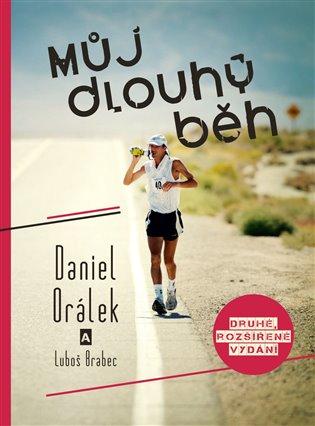 Můj dlouhý běh - Luboš Brabec, | Booksquad.ink