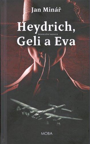 Heydrich, Geli a Eva - Jan Minář | Booksquad.ink