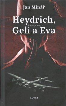 Obálka titulu Heydrich, Geli a Eva