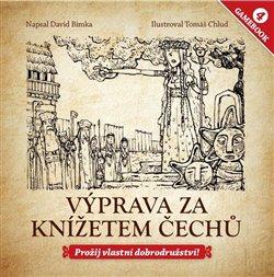 Obálka titulu Gamebook: Výprava za knížetem Čechů