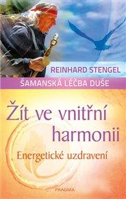 Žít ve vnitřní harmonii - Energetické uzdravení