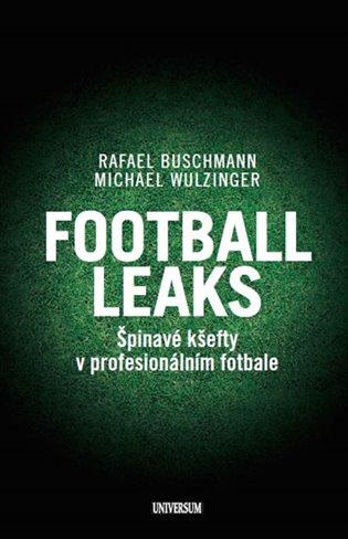 Football Leaks:Špinavé kšefty v profesionálním fotbale - Rafael Buschmann,   Replicamaglie.com