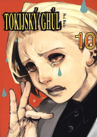 Tokijský ghúl 10 - Sui Išida | Booksquad.ink