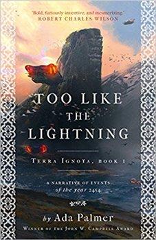 Too Like the Lightning (Terra Ignota 1)