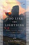Obálka knihy Too Like the Lightning (Terra Ignota 1)