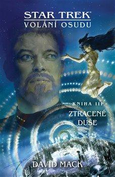 Obálka titulu Star Trek - Ztracené duše - Volání osudu 3