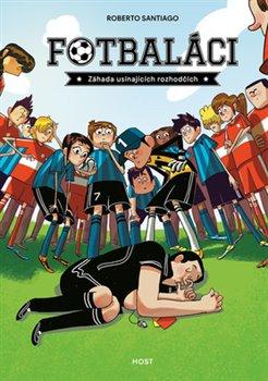 Obálka titulu Fotbaláci. Záhada usínajících rozhodčí