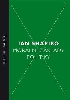 Obálka titulu Morální základy politiky