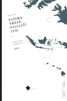 Obálka titulu Ultima thúlé, nejzažší zem