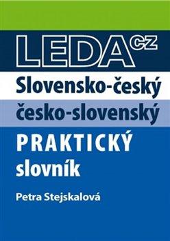 Obálka titulu Slovensko-český a česko-slovenský praktický slovník