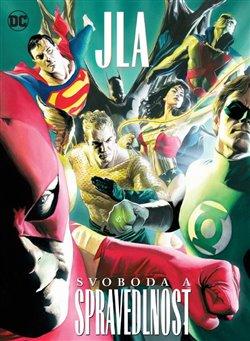 Obálka titulu JLA: Svoboda a spravedlnost