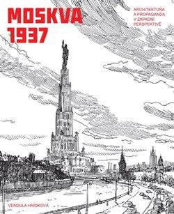 Obálka titulu Moskva 1937