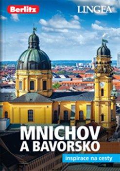 Obálka titulu Mnichov a Bavorsko - Inspirace na cesty