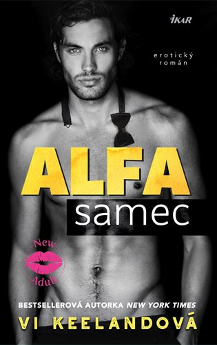 Alfa samec - Vi Keelandová | Booksquad.ink