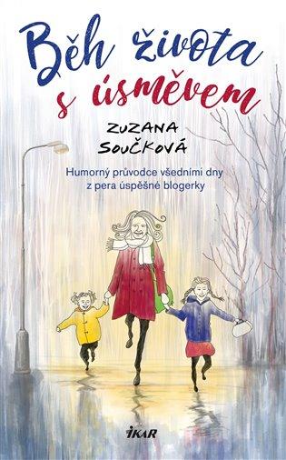Běh života s úsměvem - Zuzana Součková | Booksquad.ink