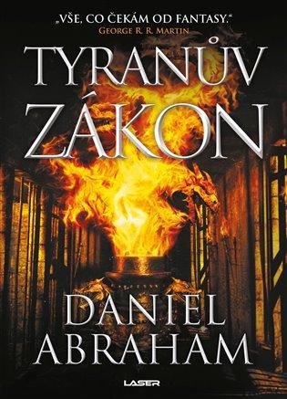 Tyranův zákon - Daniel Abraham   Booksquad.ink