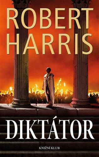 Diktátor - Robert Harris | Booksquad.ink