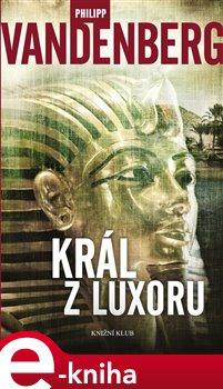 Obálka titulu Král z Luxoru