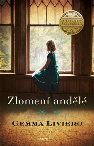 Zlomení andělé - Gemma Liviero | Booksquad.ink