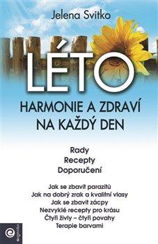 Obálka titulu Léto: Harmonie a zdraví na každý den