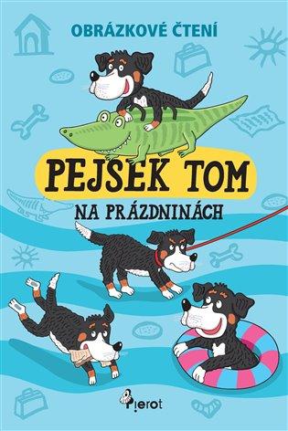 Pejsek Tom na prázdninách - Obrázkové čtění