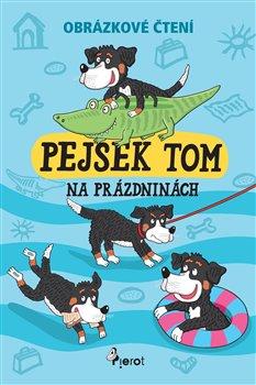 Obálka titulu Pejsek Tom na prázdninách - Obrázkové čtění