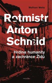 Rotmistr Anton Schmid