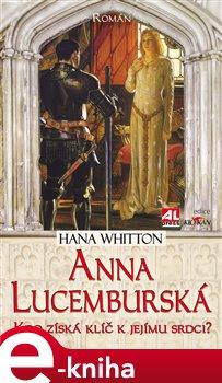 Obálka titulu Anna Lucemburská