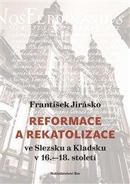 Reformace a rekatolizace ve Slezsku a Kladsku v 16.–18. století