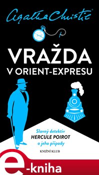 Obálka titulu Poirot: Vražda v Orient-expresu