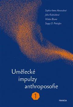 Obálka titulu Umělecké impulzy anthroposofie 1