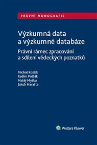 Výzkumná data a výzkumné databáze.