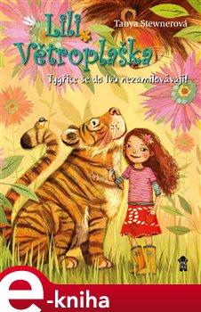 Obálka titulu Lili Větroplaška 2: Tygřice se do lvů...