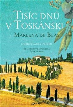 Obálka titulu Tisíc dnů v Toskánsku